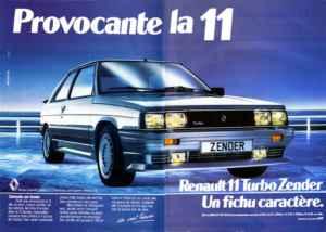Renault 11 Turbo Zender Publicité