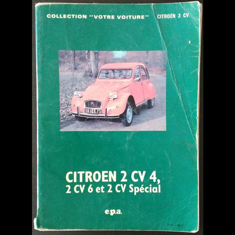 Votre voiture Citroën 2 CV 4, 2 CV 6 et 2 CV Special