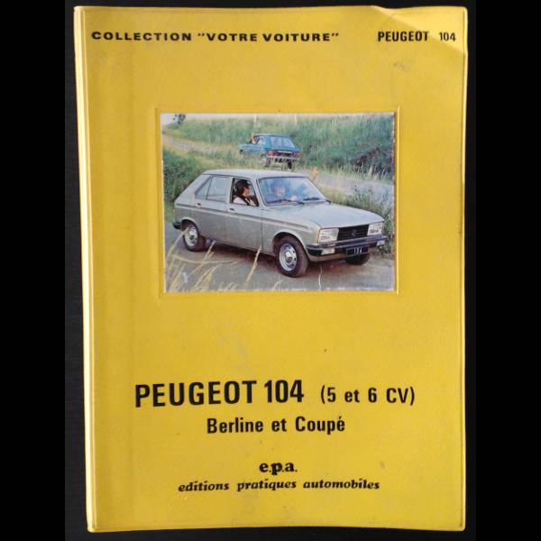 Votre voiture Peugeot 104 deuxième édition